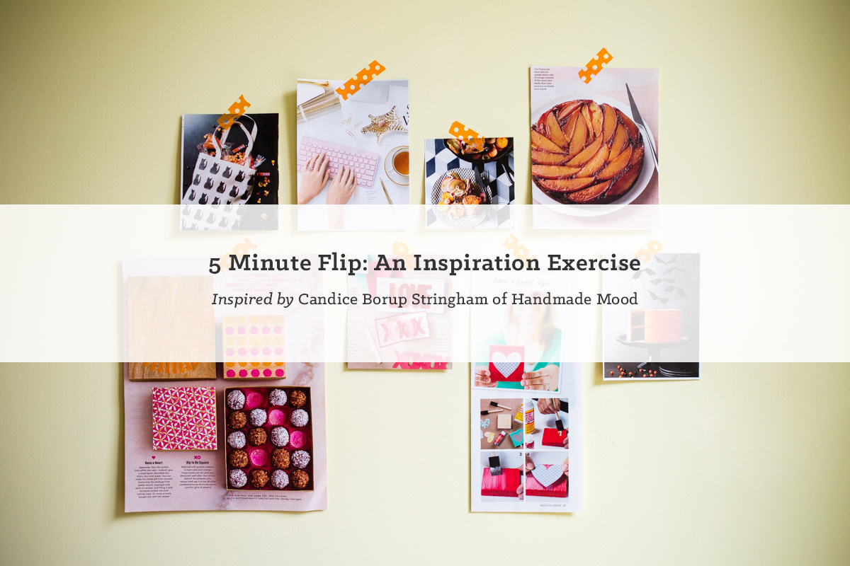 5 Minute Flip: An Inspiration Exercise