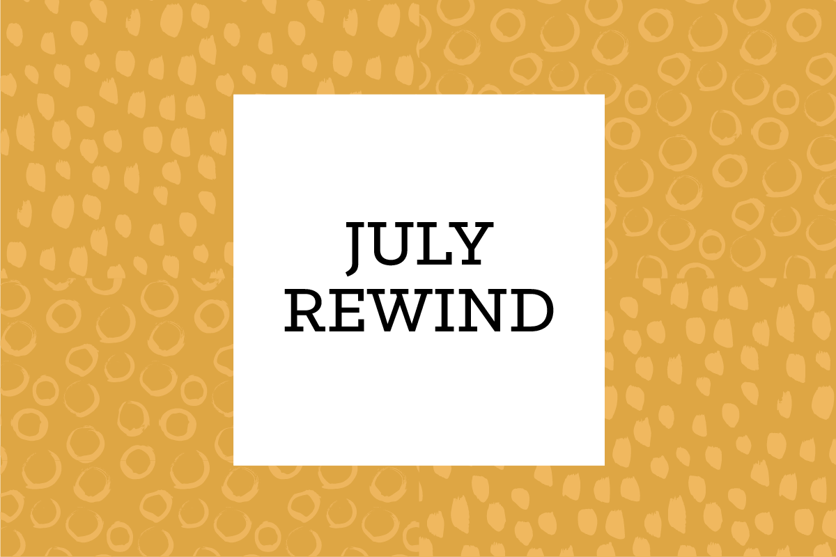 July Rewind - The Month in Links