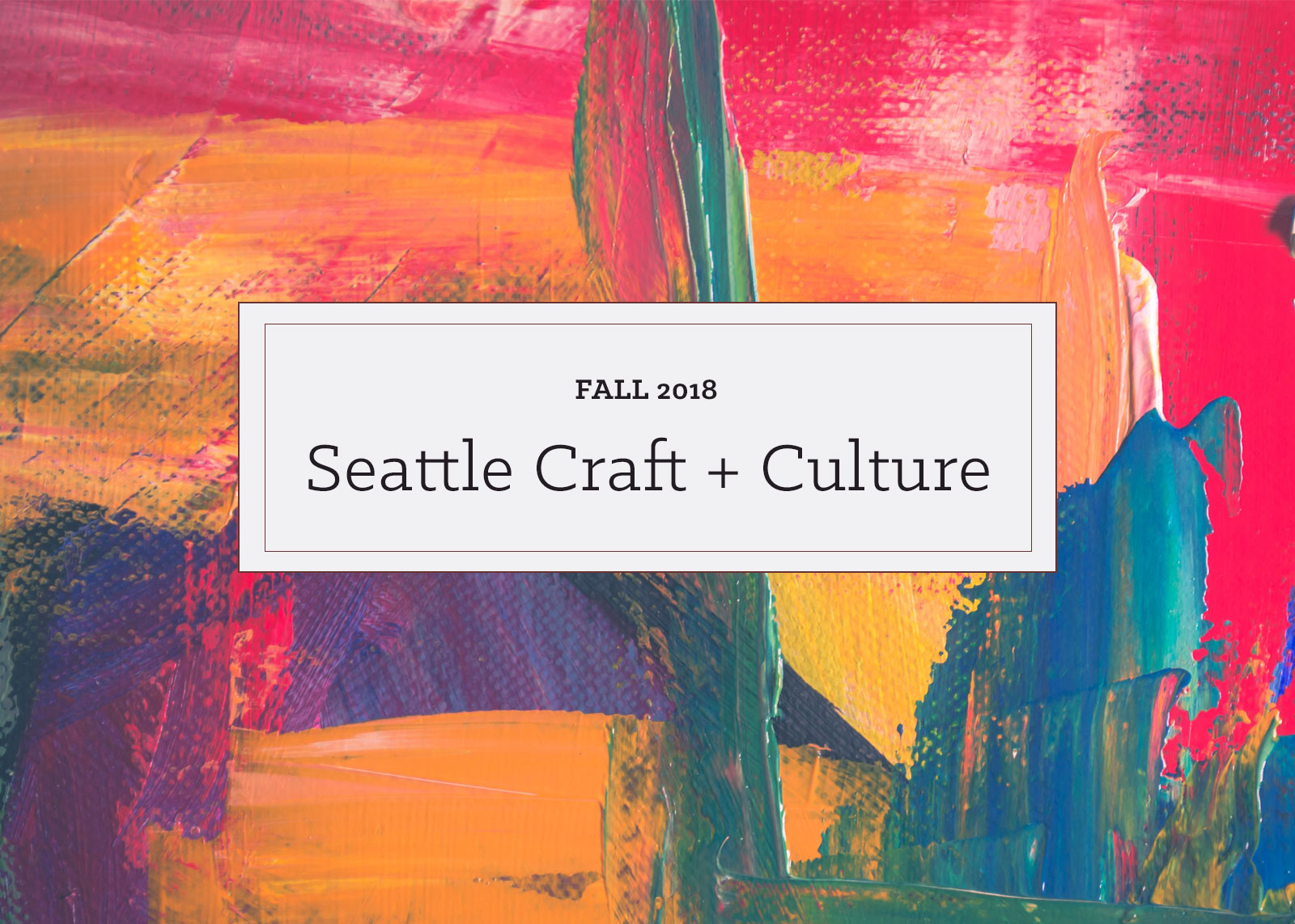 Fall 2018 Seattle Craft and Culture